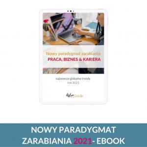 Nowy Paradygmat Zarabiania 2021 – eBook